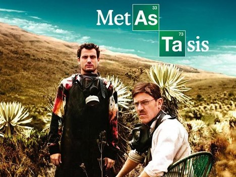 Metastasis Spanishlanguage remake of Breaking Bad