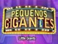 Pequenos Gigantes, adaptación portuguesa del formato original de Televisa