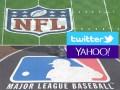 Twitter + Yahoo NFL + MLB