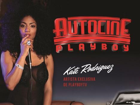 Playboy TV: Kate Rodriguez presenta Autocine Playboy