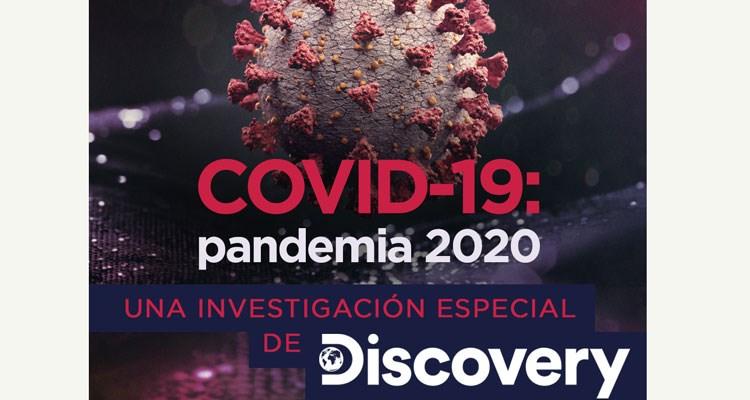 Latinoamérica: Discovery estrena COVID-19: Pandemia 2020 en su web y canales lineales