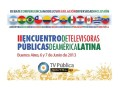 Argentina: II Encuentro de televisoras públicas de América Latina